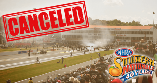 NHRA Southern Nationals Drag Racing Event Cancelled