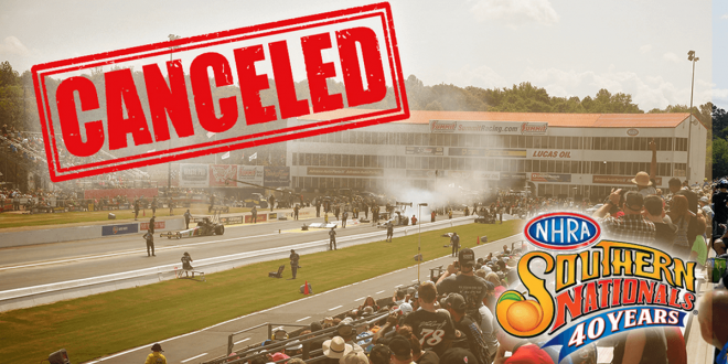 Cancel2020: NHRA Southern Nationals Drag Racing Event Cancelled in Atlanta